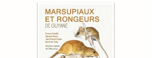 Dédicace du livre Marsupiaux et Rongeurs de Guyane
